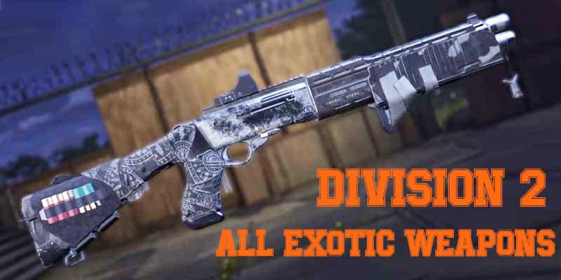 division-2-exotic-weapons