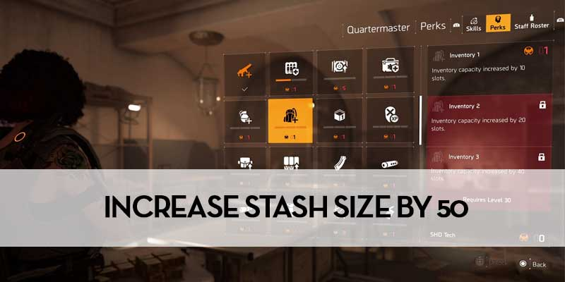 How To Increase Stash Size In Division 2