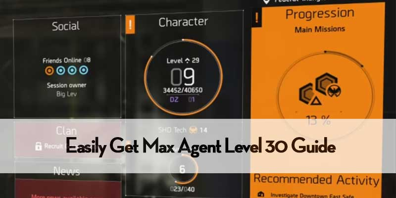 Max Agent Level In The Division 2
