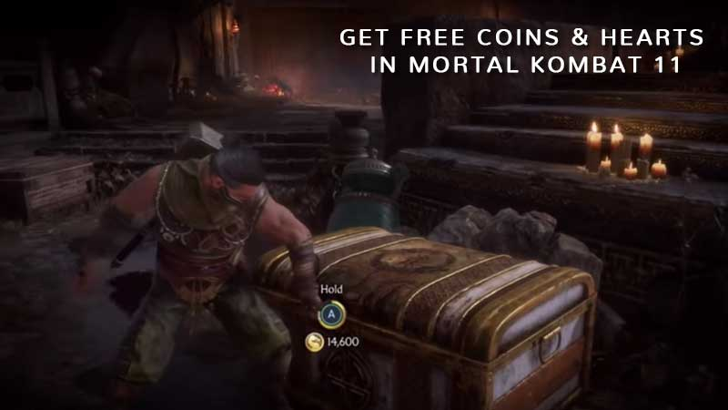 Get Free Coins & Hearts In Mortal Kombat 11