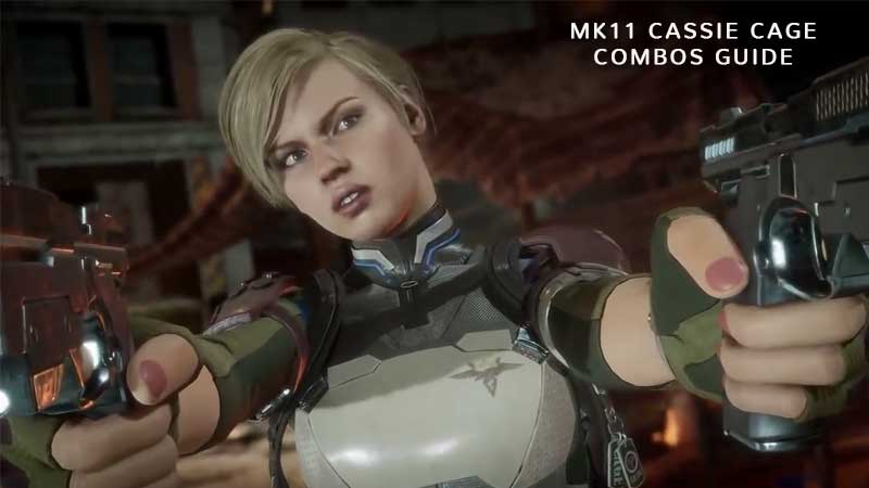 Cassie Cage Combos Guide & List
