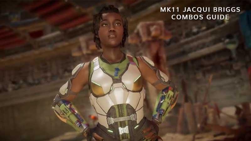 Jacqui Briggs Combos Guide & List - Mortal Kombat 11 Moves Tutorial