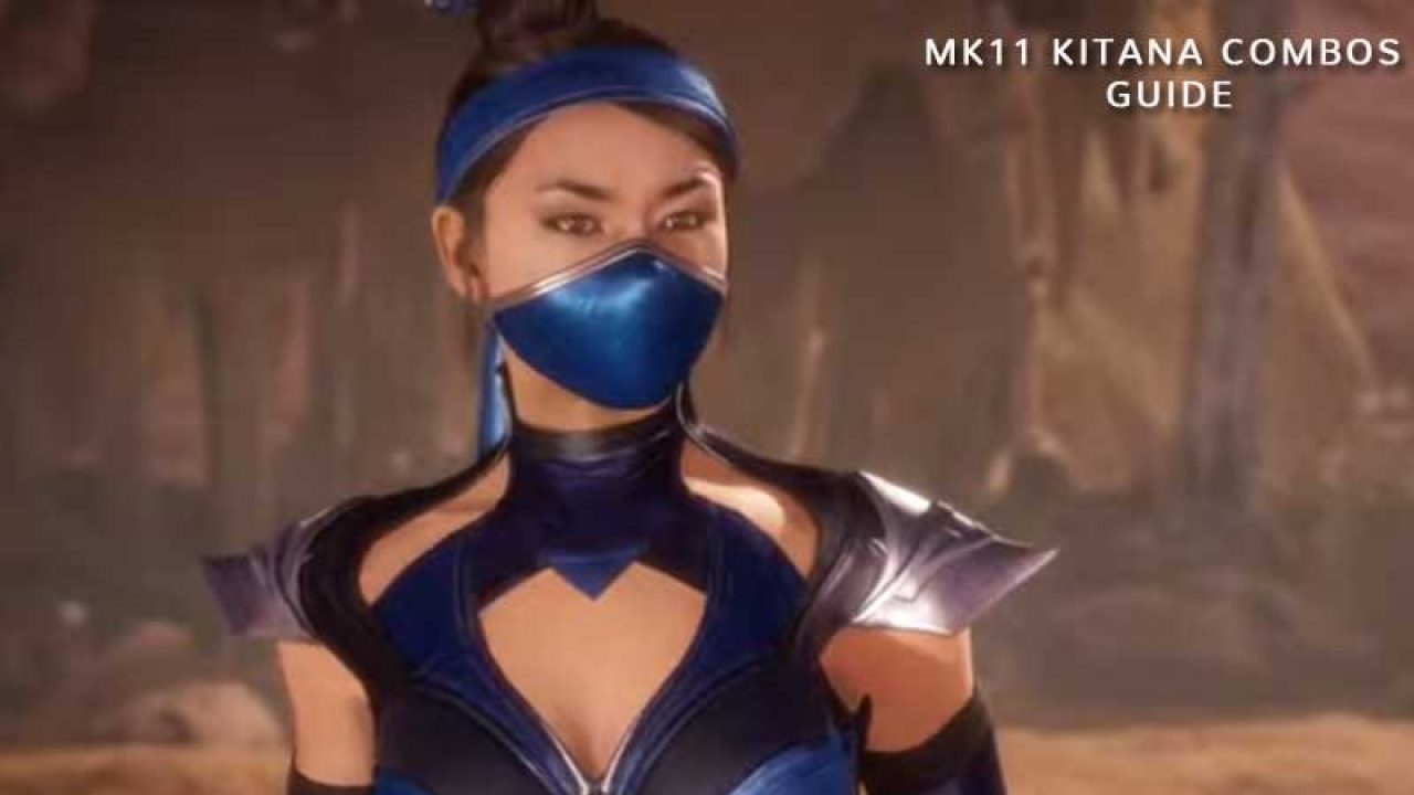 Kitana Combos Guide List Mortal Kombat 11 Moves Tutorial