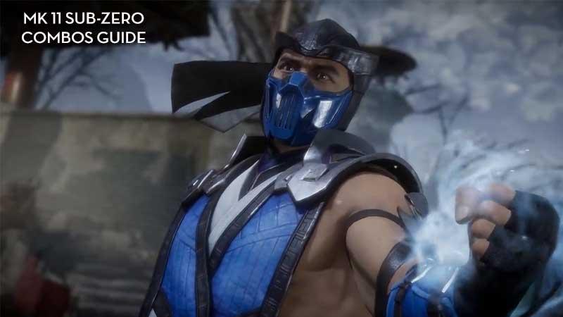 Sub-Zero Combos Guide & List - Mortal Kombat 11 Moves Tutorial
