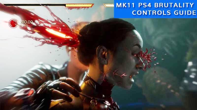 Mortal Kombat 11 All Brutalities PS4 Controls & Input Code