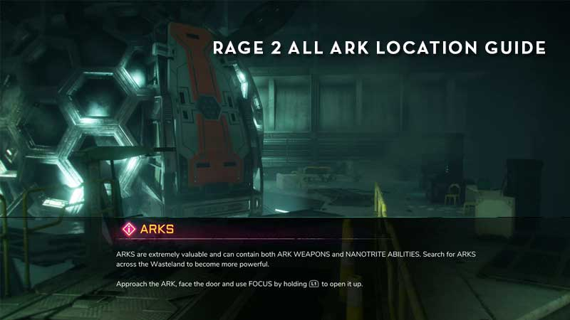 Rage 2 All Ark Location Guide