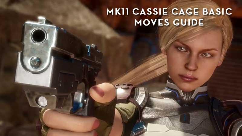 MK11 Cassie Cage Moves Tutorial