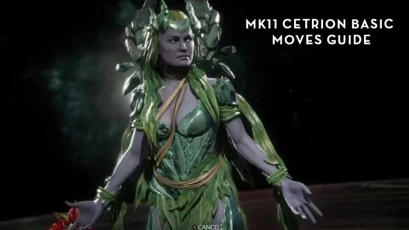 MK11 Cetrion Basic Moves Tutorial