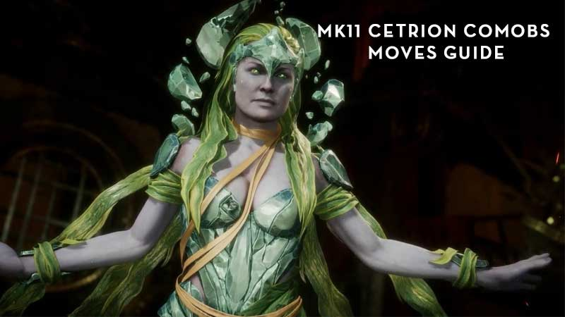 MK11 Cetrion Combos Tutorial