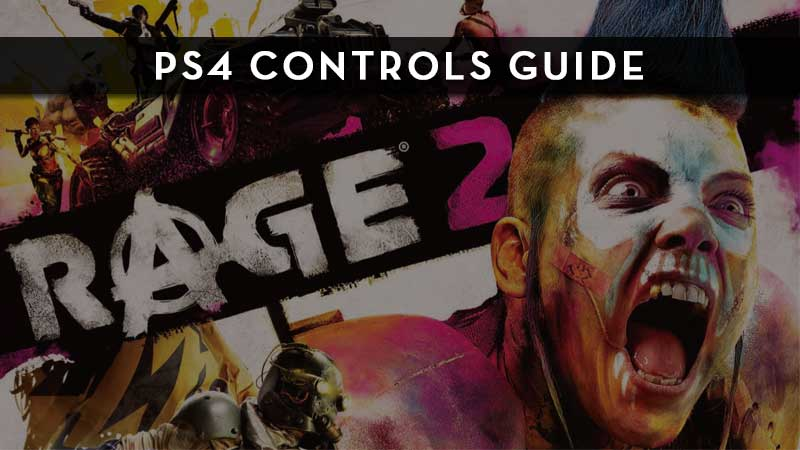 Rage 2 PS4 Controls Guide
