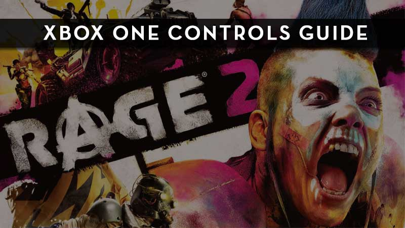 Rage 2 Xbox One Controls Guide