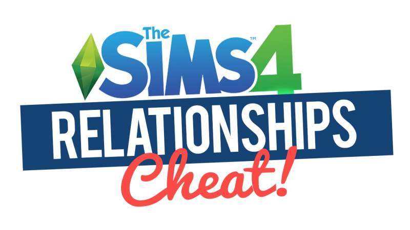 relationship cheats in sims 4
