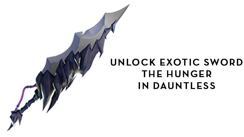 How To Get Exotic Sword The Hunger