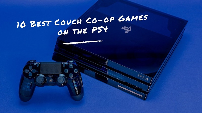 10 Best Couch Co-op Games on the PS4