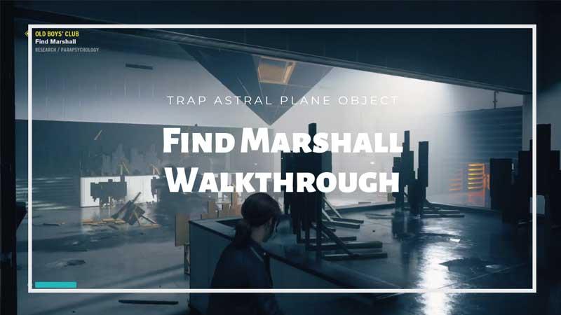 Find Marshal Mission Walkthrough