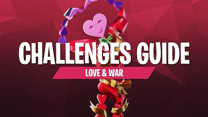 Complete All The Challenges For Love & War