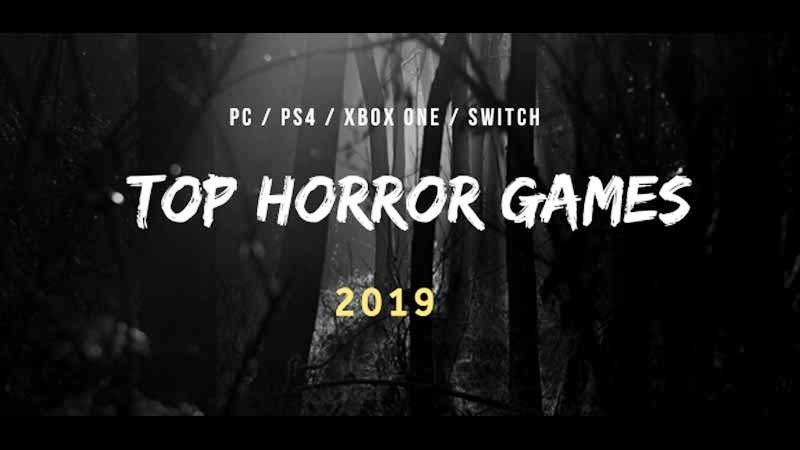 List of best horror games 2019