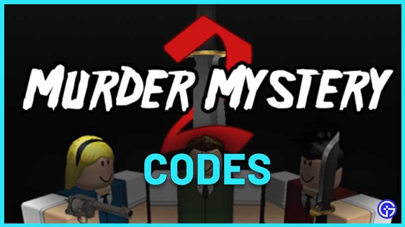 roblox murder msytery codes mm2