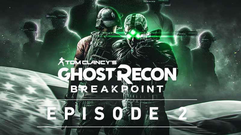Ghost Recon Breakpoint Episode 2