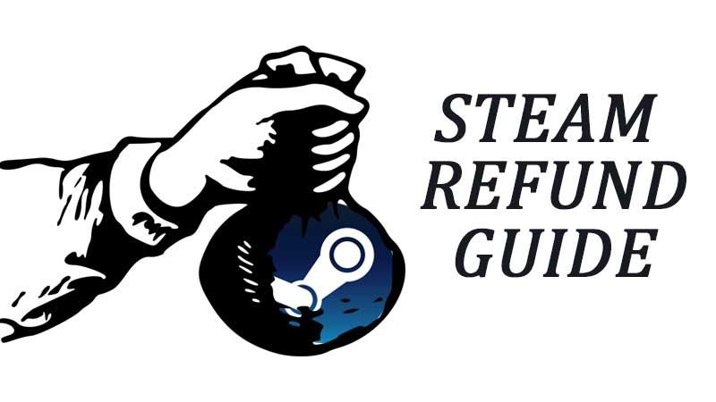 Steam Refund Guide