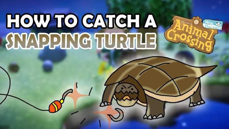 How To Catch Snapping Turtles In Animal Crossing New Horizons