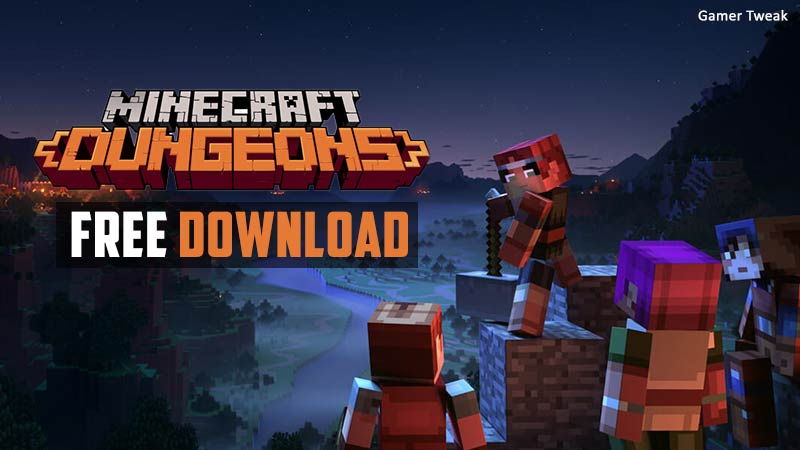 Get Minecraft Dungeons For Free - Free Game Cheats