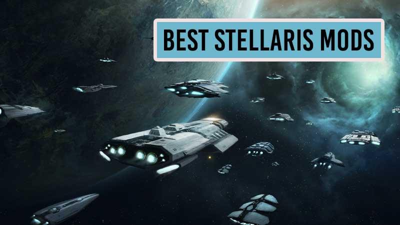 best-stellaris-mods