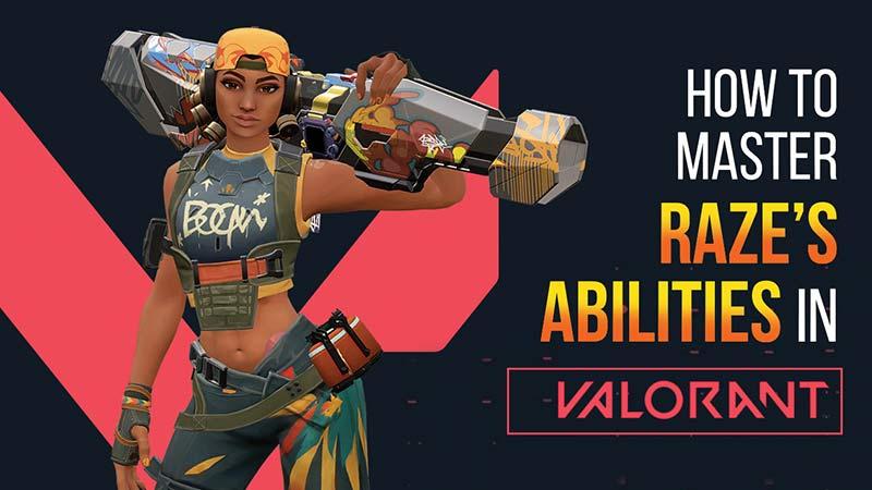 RAZE abilities valorant