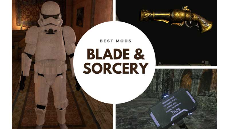 Best Blade and Sorcery Mods