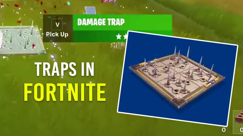 are-fortnite-traps-back