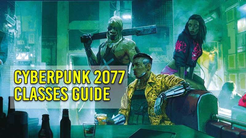 cyberpunk-2077-classes-guide