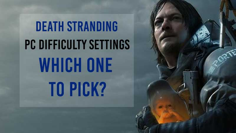 death-stranding-difficulty-settings-pc