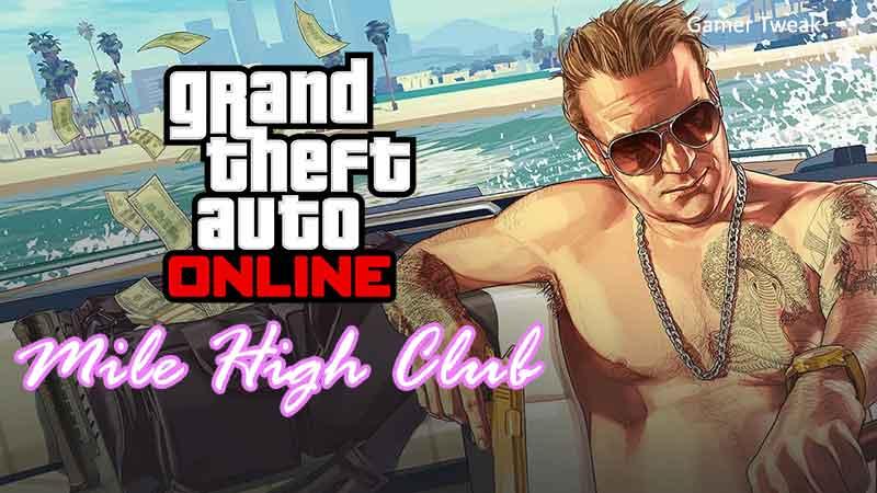 gta online mile high club update
