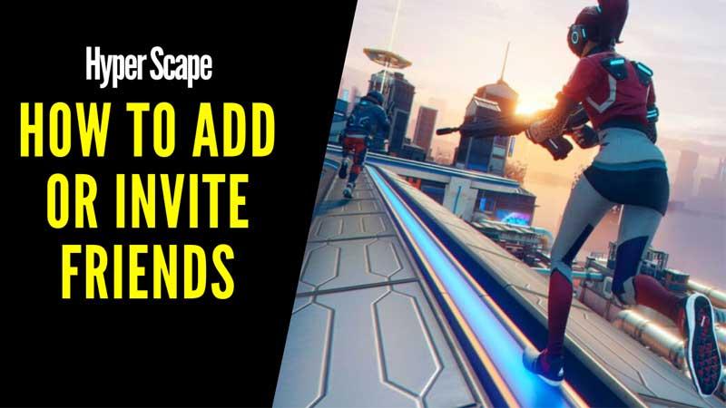 Hyper Scape Multiplayer Guide