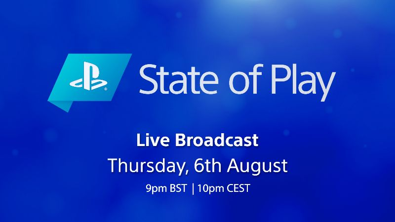 State of Play Confirmed for August 6