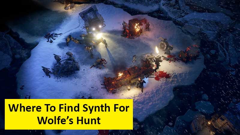 Where to find the Synth for Wolfe's Hunt in Wasteland 3