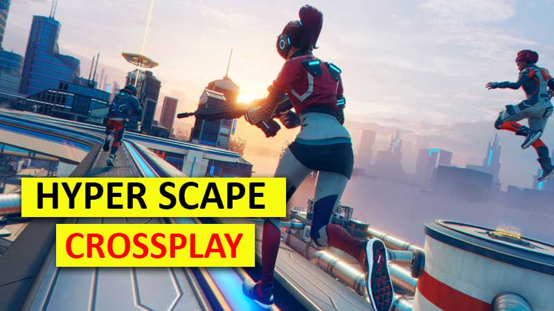 does-hyper-scape-have-crossplay