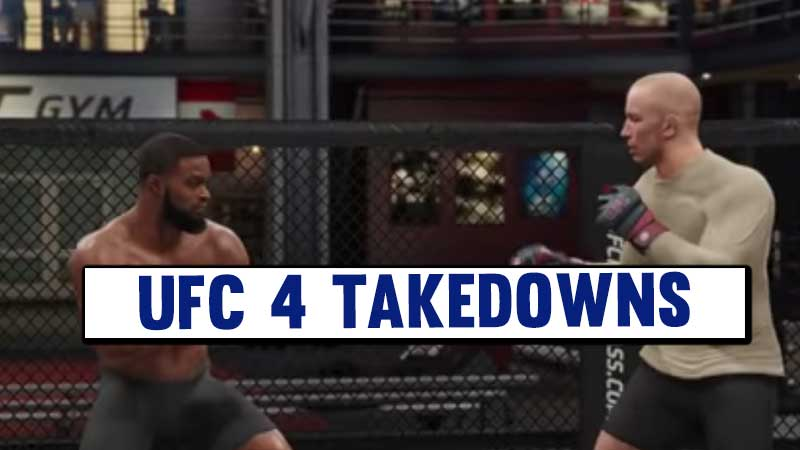 how-to-do-takedowns-in-ufc-4