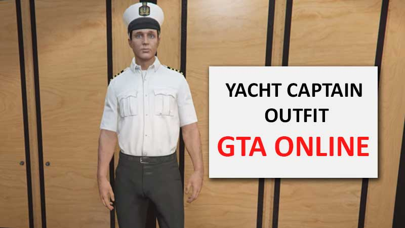 how-to-get-yacht-captain-outfit-gta-online