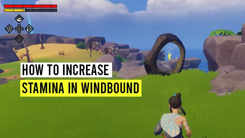 how-to-increase-stamina-in-windbound