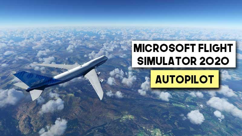 microsoft-flight-simulator-how-to-activate-autopilot