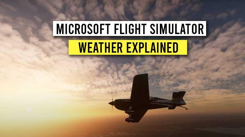 microsoft-flight-simulator-weather-change-explained