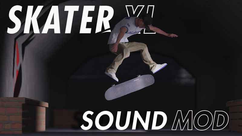 skater xl sound audio mod