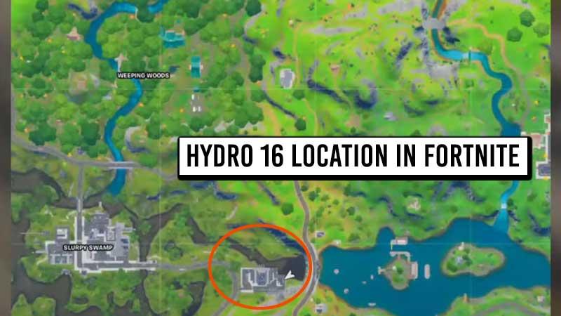 where-is-hydro-16-in-fortnite