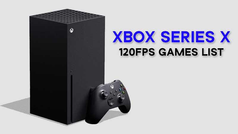 xbox-series-x-120-fps-games-list