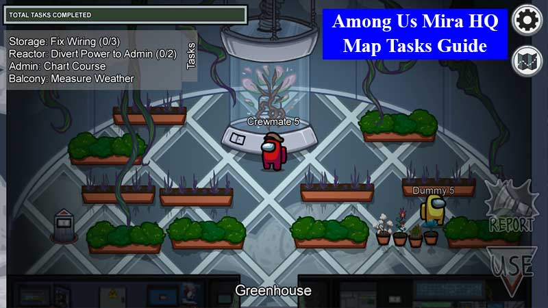 Among Us Mira HQ map tasks guid - how to complete all tasks