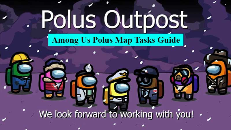 Among Us Polus map tasks guide how to complete all tasks