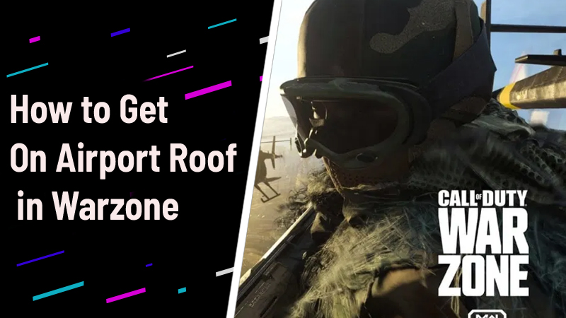 Call of Duty Warzone Airpot Roof