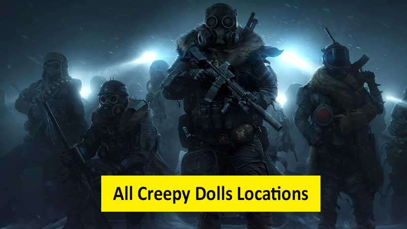 Creepy doll locations in Wasteland 3