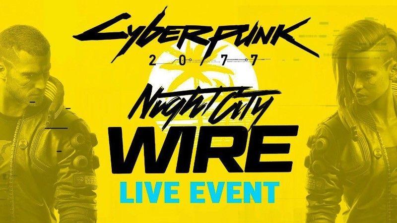 Cyberpunk 2077 Night City Wire September 18